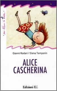 """""""Vi racconto una storia""""       """"Alice cascherina"""" Storie al telefono di Gianni Rodari"""