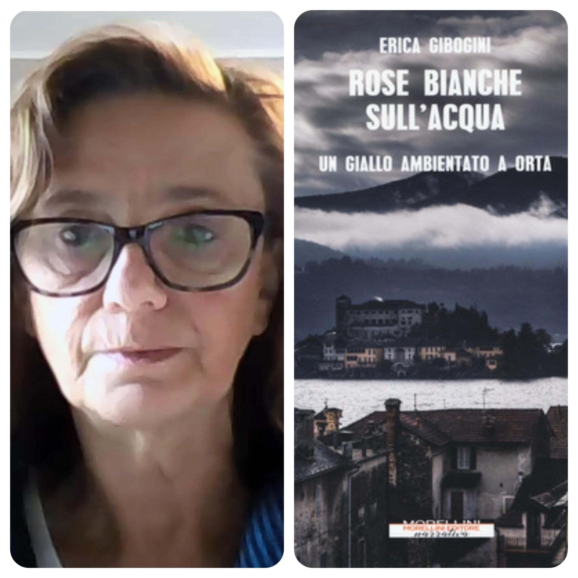"""""""Ve lo legge lo scrittore"""" con Erica Gibogini autrice del romanzo """" Rose bianche sull'acqua"""" edito da Morellini"""