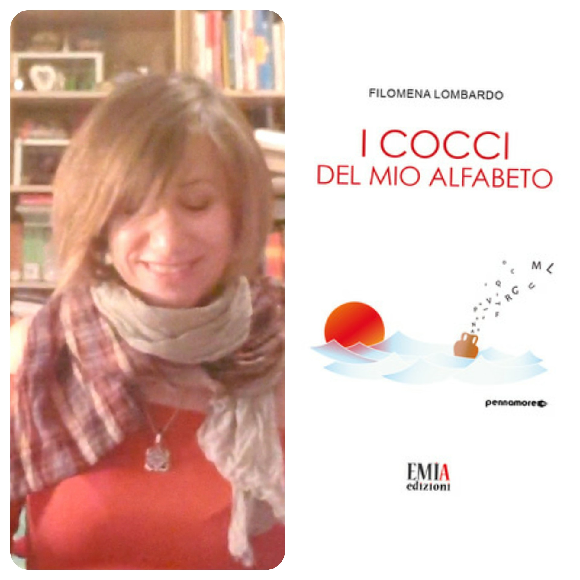"""""""Ve lo legge lo scrittore"""" con Filomena Lombardo autrice del libro """"I cocci del mio alfabeto"""""""