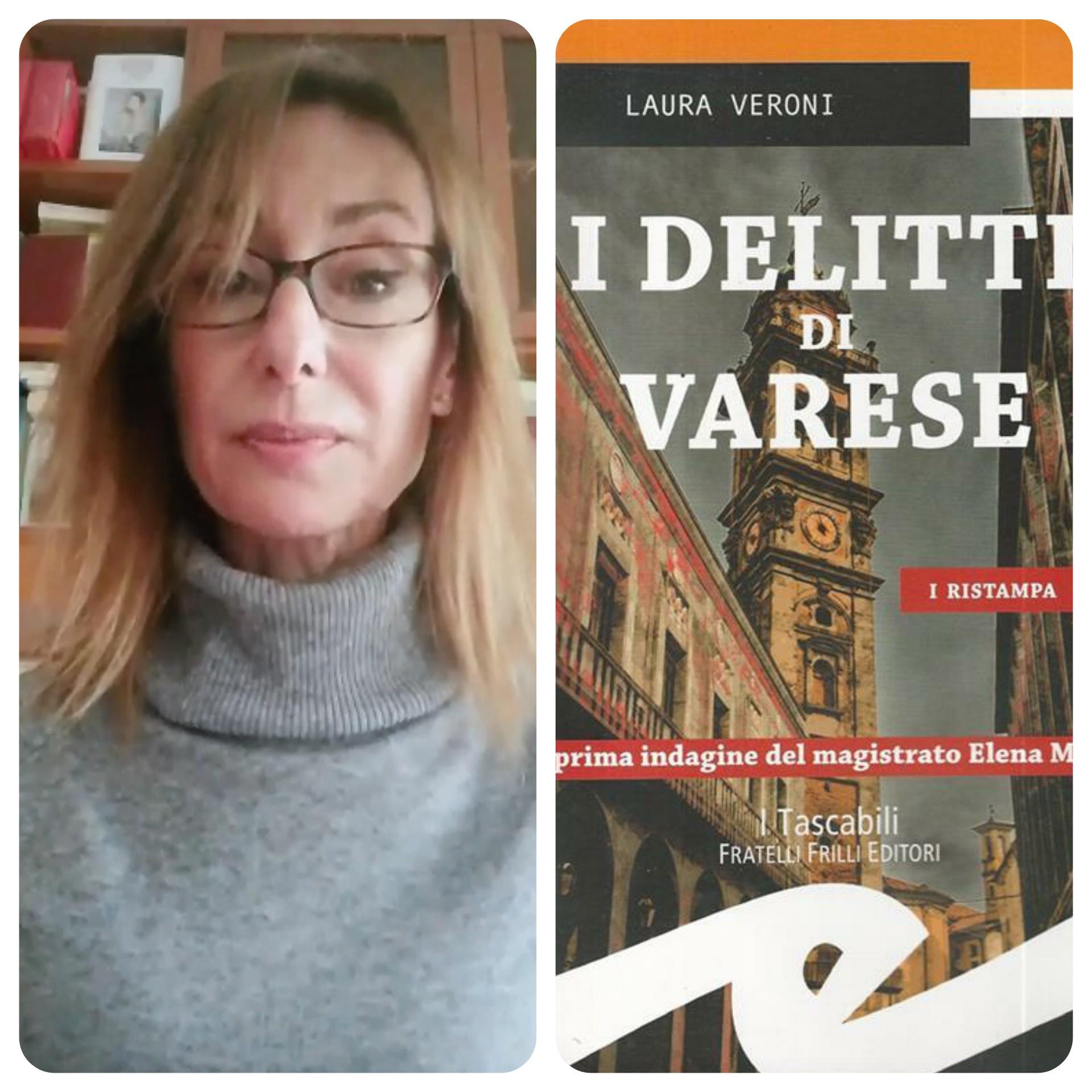 """""""Ve lo legge lo scrittore""""  stasera ospite del Blog  c' è Laura Veroni autrice del romanzo """"I delitti di Varese"""" edito da Fratelli Frilli"""
