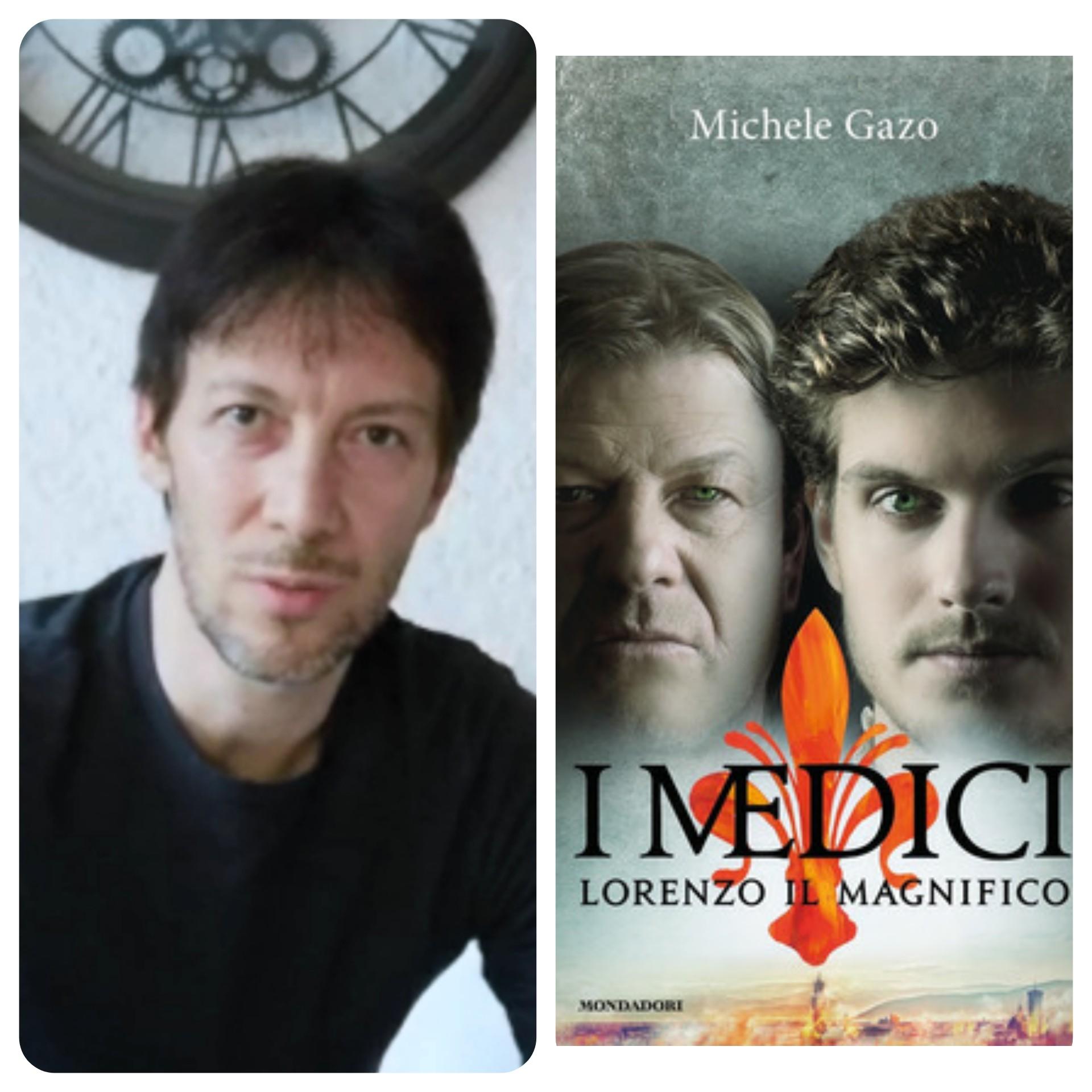"""""""Ve lo legge lo scrittore"""" con Michele Gazo autore del romanzo """"I Medici"""" Lorenzo il Magnifico edito da Mondadori"""