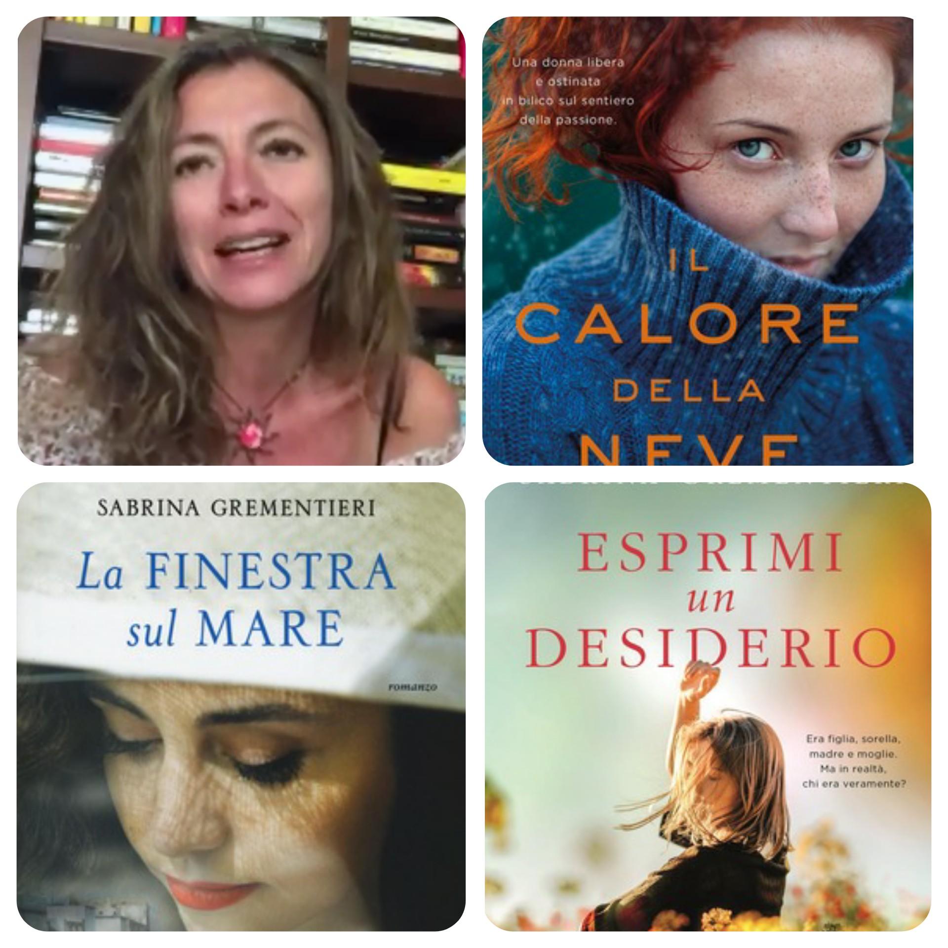 """""""Ve lo legge lo scrittore"""" con Sabrina Grementieri che ci parla dei suoi romanzi """"La finestra sul mare"""", """"Il calore della neve"""" ed """"Esprimi un desiderio"""""""