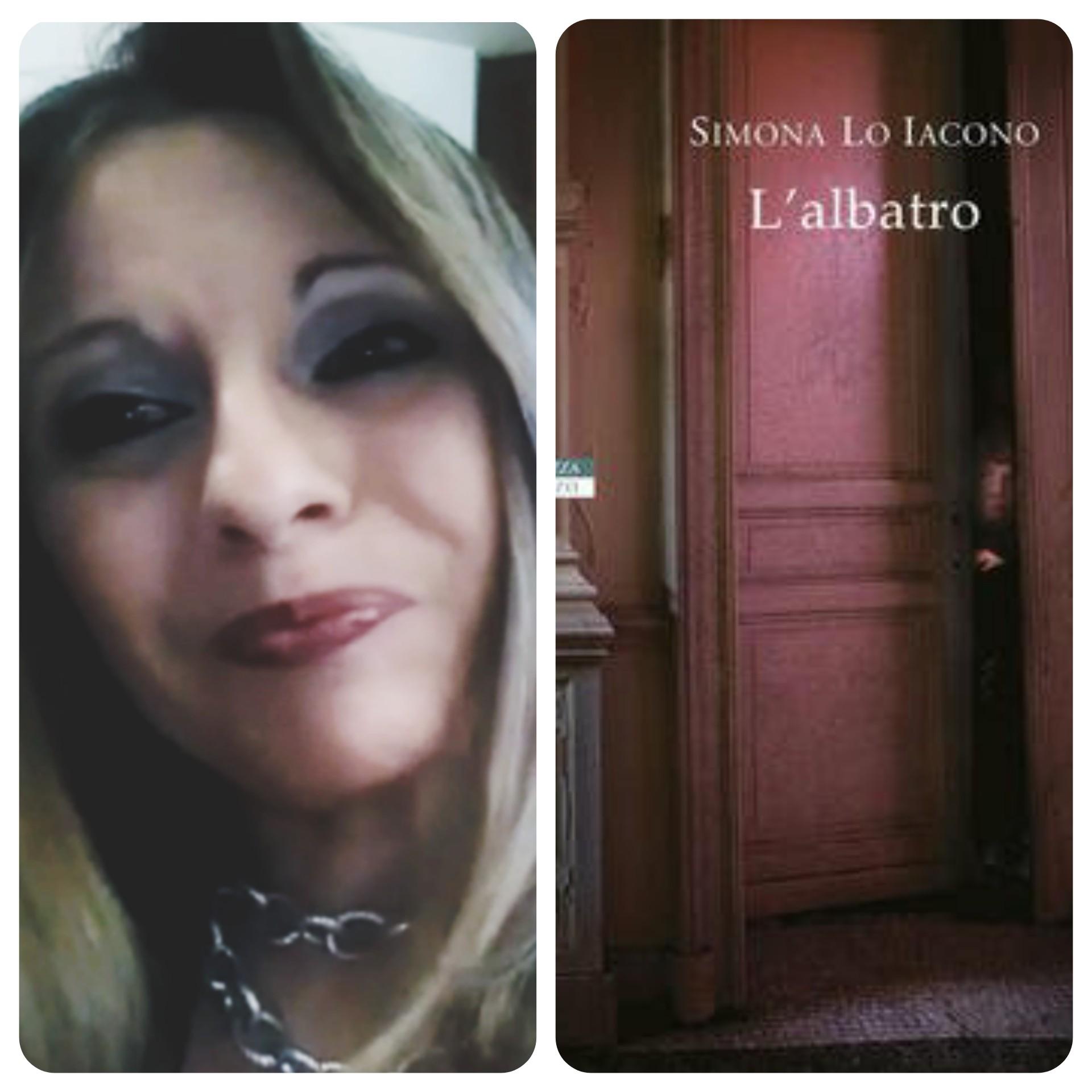 """""""Ve lo legge lo scrittore"""" con Simona Lo Iacono autrice del romanzo """"L'albatro"""" edito da Neri Pozza"""