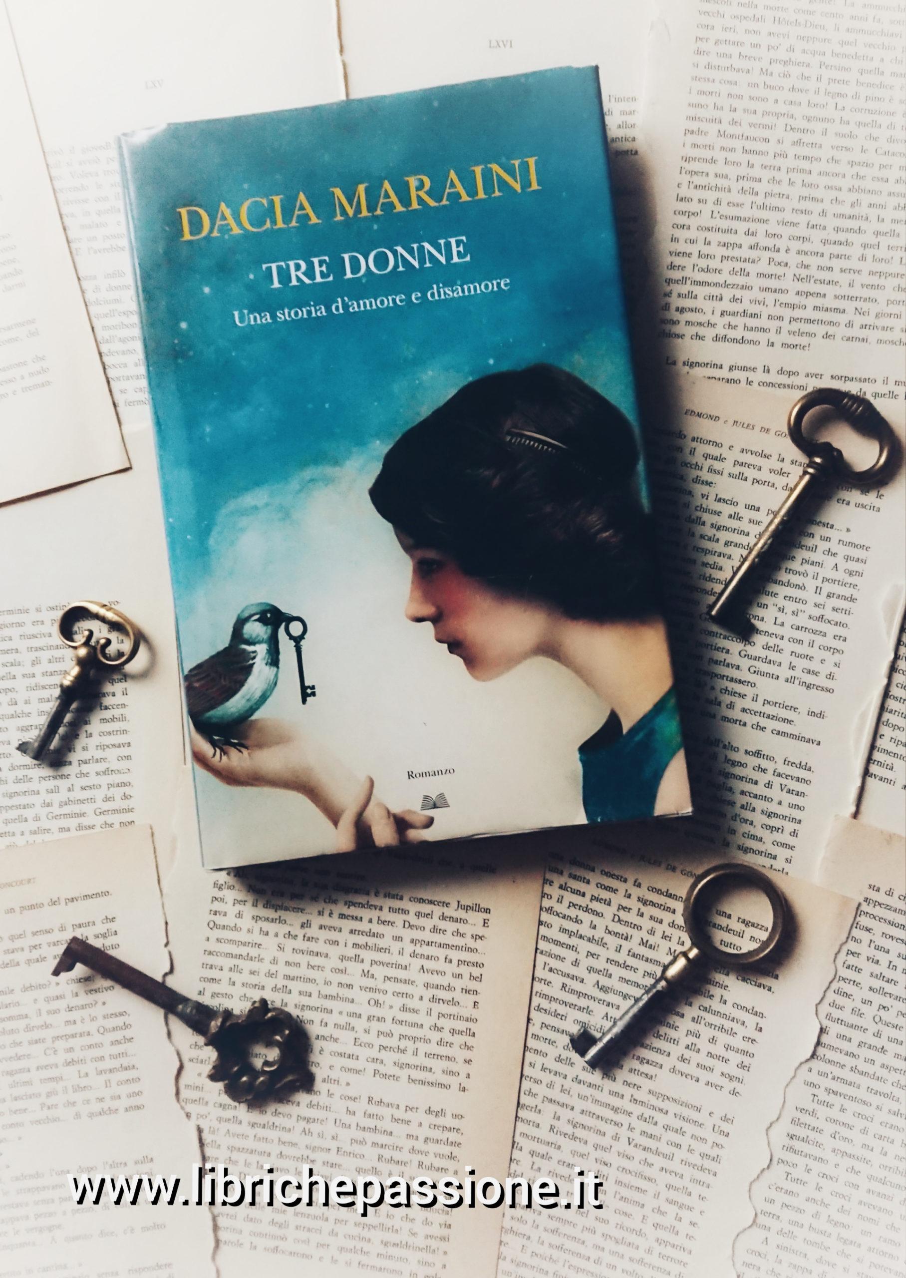 """Recensione del romanzo """"Tre donne."""" Una storia d' amore e disamore di Dacia Maraini edito da Rizzoli"""