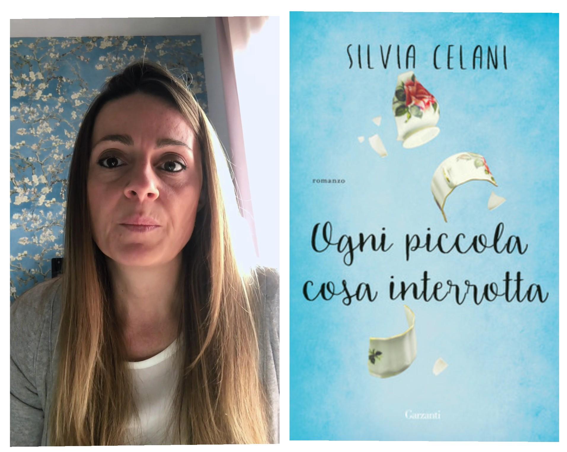 """""""Ve lo legge lo scrittore"""" con Silvia Celani autrice del romanzo """" Ogni piccola cosa interrotta"""" edito da Garzanti"""