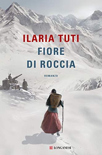 """""""Fiore di roccia"""" di Ilaria Tuti edito da Longanesi. Estratto"""