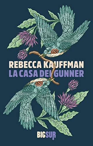 """""""La casa dei Gunner"""" di Rebecca Kauffman edito da Sur. estratto"""