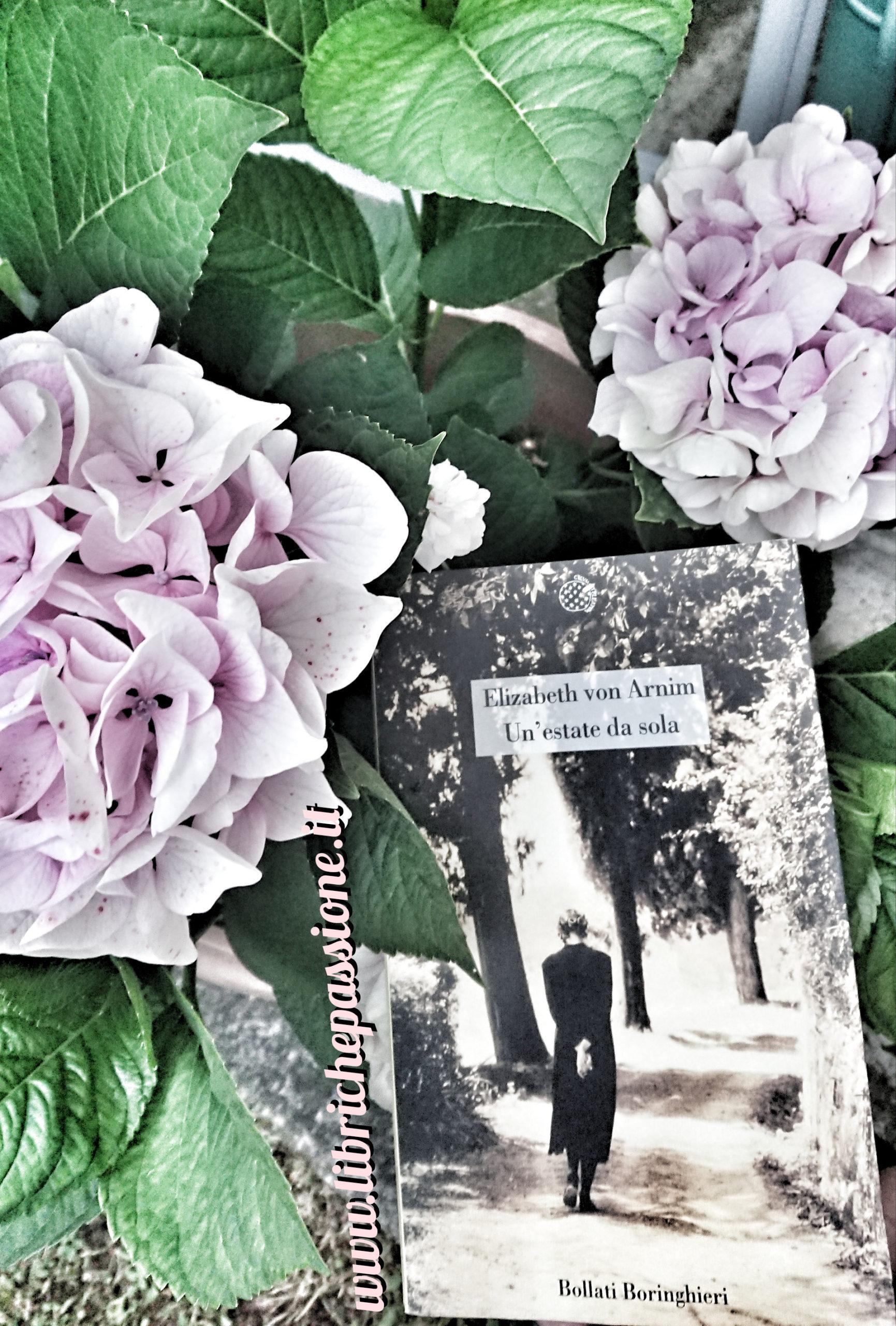 """Recensione del romanzo """"Un'estate da sola"""" di Elizabeth Von Arnim edito da Bollati Boringhieri"""