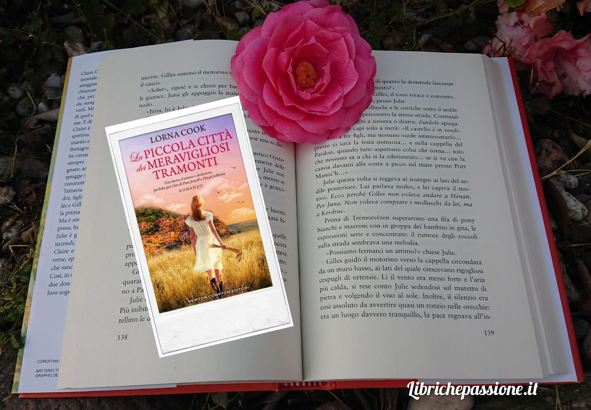 """Recensione del romanzo """"La piccola città dei meravigliosi tramonti"""" di Lorna Cook edito da Newton Compton"""