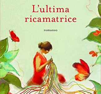 """""""L'ultima ricamatrice"""" di Elena Pigozzi edito da Piemme disponibile in tutte le librerie e on-line. Estratto"""