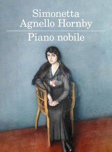 """Piano nobile"" di Simonetta Agnello Hornby edito da Feltrinelli in libreria e         on-line. estratto"