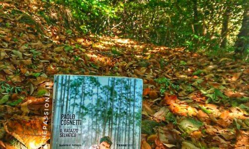 """Recensione del romanzo """"Il ragazzo selvatico"""" di Paolo Cognetti edito da Terre di Mezzo"""
