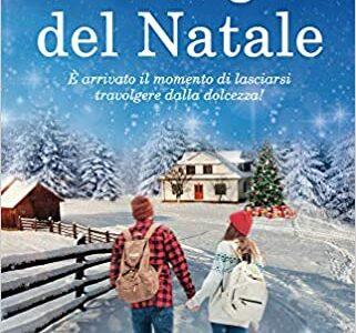 """Prossimamente in libreria """"La magia del Natale"""" di Kristen Mckanagh edito da Newton Compton  dal 19 Novembre in tutte le librerie e on-line"""