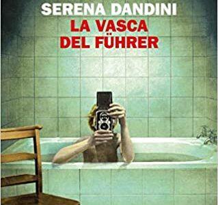 """"""" La vasca del Fuhrer"""" di Serena Dandini edito da Einaudi in tutte le librerie e on line. Estratto."""