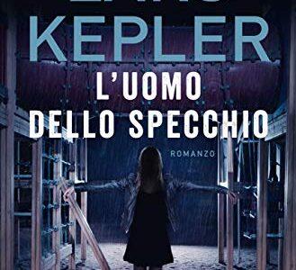"""""""L' uomo dello specchio"""" di Lars Kepler edito da Longanesi in tutte le librerie e  on-line. Estratto"""