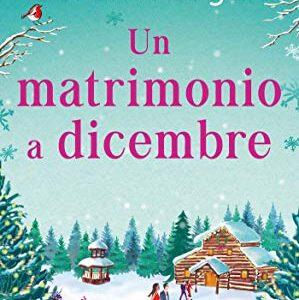 """""""Un matrimonio a Dicembre"""" di Sarah Morgan edito da HarperCollins da domani 3 Novembre 2020 in tutte le librerie e on-line. Estratto"""