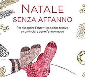 """""""Natale senza affanno"""" di Beth Kempton edito da Corbaccio in tutte le librerie e on-line. Estratto"""
